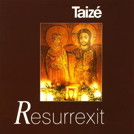 RESURREXIT - TAIZE