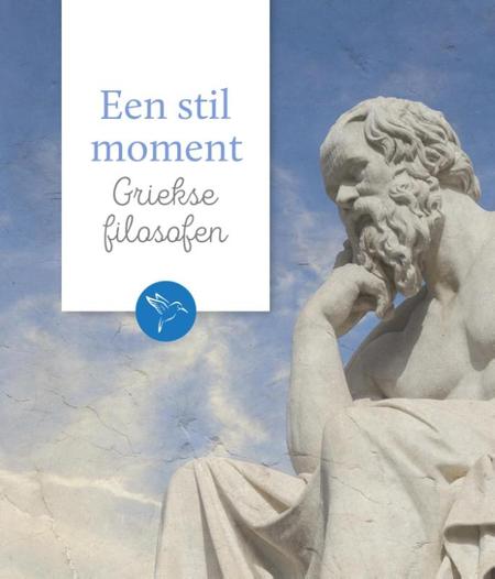 EEN STIL MOMENT - Griekse filosofen